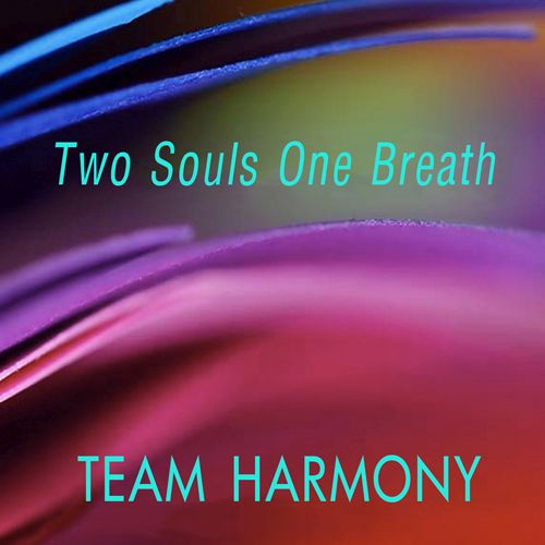 Two Souls One Breath – Team Harmony (Tim Welvaars & Naomi Adriaansz)