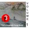 Tims Originals Song Book - Volume 1