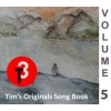Tims Originals Song Book - Volume 5