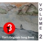 Tims Originals Song Book - Volume 2