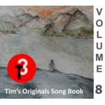 Tims Originals Song Book - Volume 8